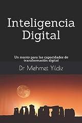 Inteligencia Digital: Un marco para las capacidades de transformación digital (Spanish Edition) Paperback