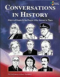 Conversations in History - Historical Events & the People Who Starred in Them