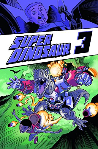 Super Dinosaur Volume