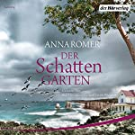Der Schattengarten   Anna Romer