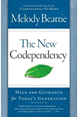 The New Codependency: Help and Guidance for Today's Generation Paperback
