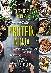 Protein Ninja: Mit Power durch den Tag - 100 herzhafte pflanzliche Rezpete für den ultimativen Proteinkick (German Edition)