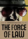 The Force of Law, Mariana Valverde, 0888998171