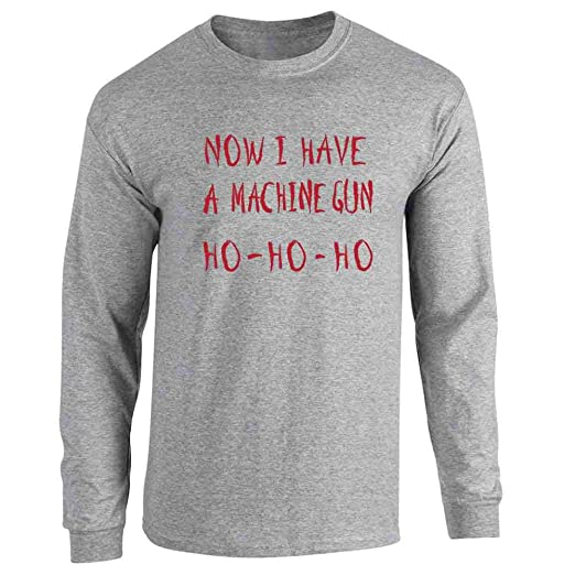 Amazon.com  Now I Have a Machine Gun HO-HO-HO Christmas Xmas Long Sleeve T- Shirt  Clothing ea26f28e46eb