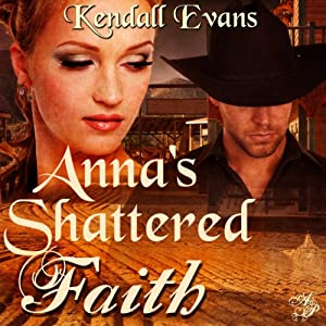 Anna's Shattered Faith Audiobook