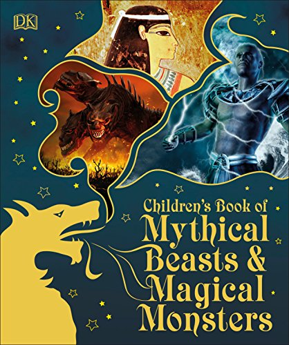 - Children's Book of Mythical Beasts and Magical Monsters