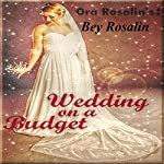 Wedding on a Budget: Cheapest Way to Have a Wedding | Ora Rosalin,Bey Rosalin