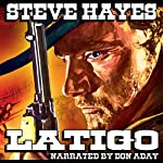 Latigo: The Santa Rosa Saga | Steve Hayes