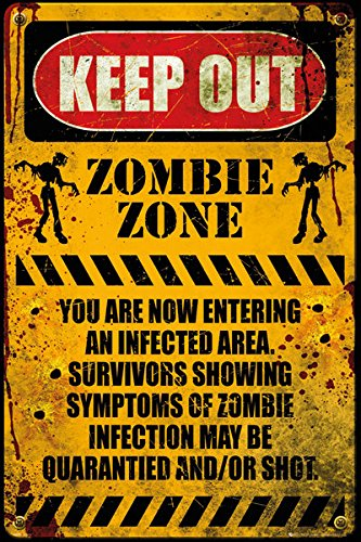 "Zombie Zone - Keep Out - Poster / Print (Zombie Warning Sign) (Size: 24"" x 36"")"