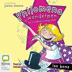 Philomena Wonderpen is a School Camp Star