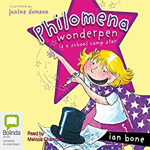 Philomena Wonderpen is a School Camp Star Audiobook