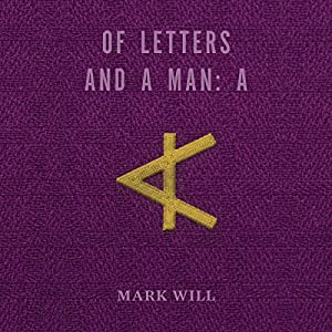 Of Letters and a Man: A Audiobook