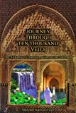 Journey Through Ten Thousand Veils