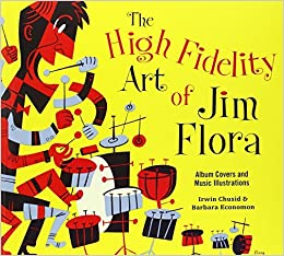 The High Fidelity Art Of Jim Flora (2013-09-07)