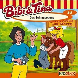 Das Schmusepony (Bibi und Tina 32) Hörspiel