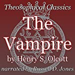 The Vampire: Theosophical Classics | Henry S. Olcott
