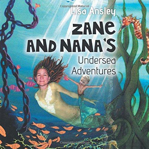 Zane and Nana's Undersea Adventures
