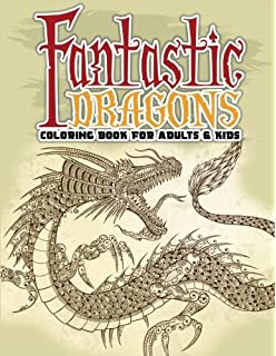 Fantastic Dragons Coloring Book For Adults Kids Volume 47 Super Fun Books