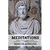 Meditations (150th Anniversary Collection Edition): A Classic History of Philosophy By Marcus Aurelius