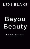 Bayou Beauty (Butterfly Bayou)