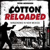 Nirgendwo in New Mexico (Cotton Reloaded 45) | Peter Mennigen