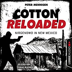 Nirgendwo in New Mexico (Cotton Reloaded 45)
