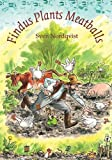 Findus Plants Meatballs (Children's Classics)
