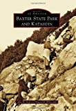 Baxter State Park and Katahdin (Images of America)