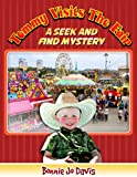 Tommy Visits The Fair (A Seek And Find Mystery)
