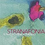 Il Nuovo Rinascimento by Stranafonia (2014-05-04)