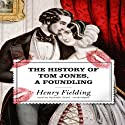 The History of Tom Jones, a Foundling Audiobook by Henry Fielding Narrated by Kenneth Danzinger