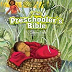 The Preschooler's Bible | V. Gilbert Beers