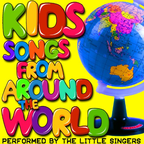 Kids Songs from Around the World [Clean]