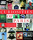 #6: Curiosities of Paris: An idiosyncratic guide to overlooked delights... hidden in plain sight