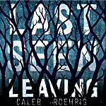 Last Seen Leaving | Caleb Roehrig