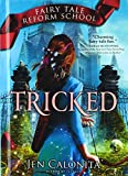 Tricked (Turtleback School & Library Binding Edition)