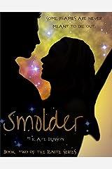 Smolder (The Ignite Series Book 2)