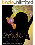Smolder (The Ignite Series Book 2)