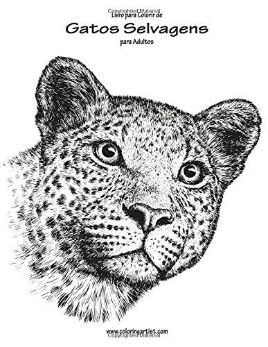 Amazon Com Livro Para Colorir De Gatos Selvagens Para Adultos 1