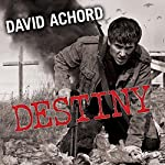 Destiny: Zombie Rules, Book 4 | David Achord