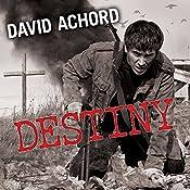 Destiny: Zombie Rules, Book 4 | David Achord