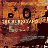 It Could Happen by H2 Big Band
