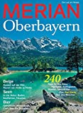 MERIAN Oberbayern (MERIAN Hefte)
