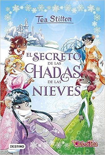 El secreto de las hadas de las nieves (Tea Stilton): Amazon ...