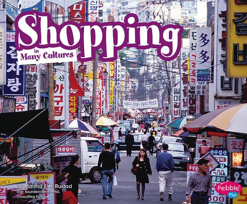 Shopping in Many Cultures (Life Around the World)