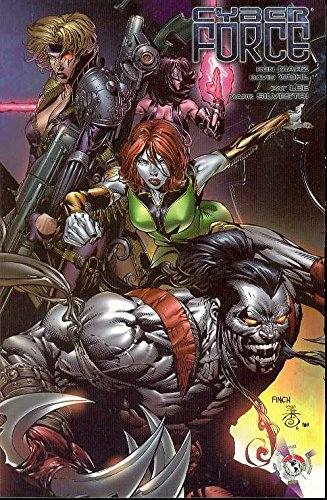 Cyberforce, Vol. 1: Rising from the Ashes [Ron Marz - Marc Silvestri - David Wohl] (Tapa Blanda)