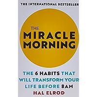 كتاب The Miracle Morning: العادات الست التي ستغير حياتك قبل الساعة الثامنة صباحًا