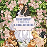 #4: Prince Harry & Meghan: A Royal Wedding Colouring & Activity Book: Over 30 Activities including Colouring Pages! * Full Colour * Wordsearches * Kriss Memorabilia Activity Books (Volume 1)