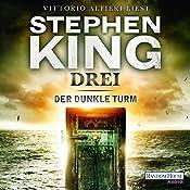 Drei (Der dunkle Turm 2) | Stephen King