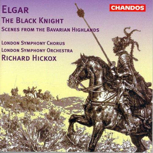 Elgar: Black Knight (The) / Scenes From the Bavarian ()